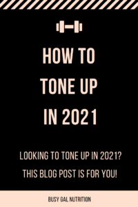 How to Tone Up in 2021