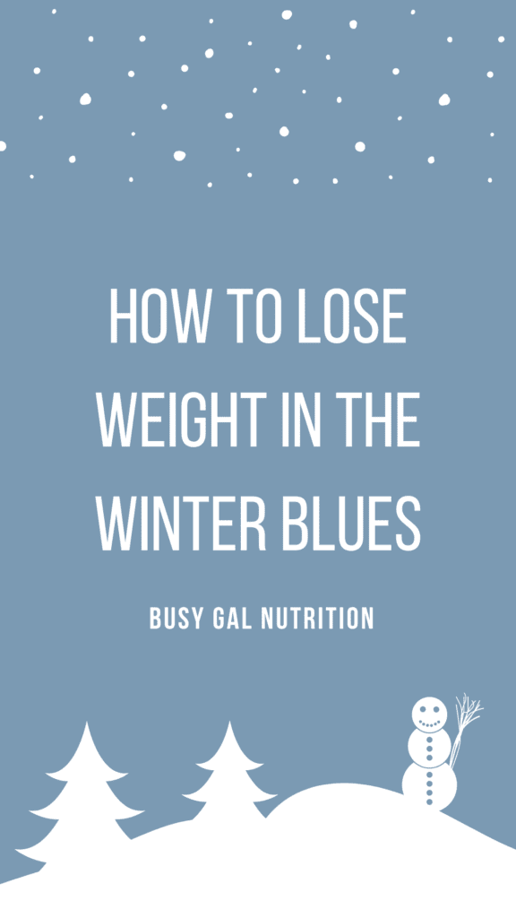 how to lose weight in the winter blues