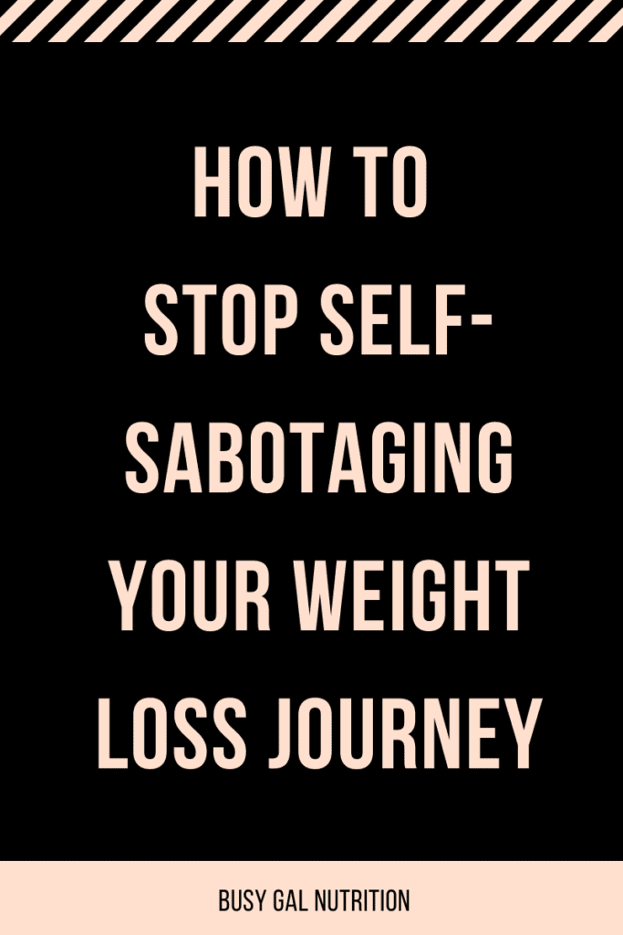 How to stop self-sabotaging your weight loss journey